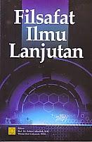 toko buku rahma: buku FILSAFAT ILMU LANJUTAN,pengarang sabarti akhadiah, penerbit kencana