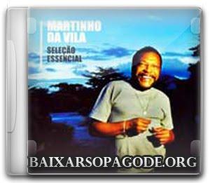 Download Martinho da Vila - Seleção Essencial Grandes Sucessos