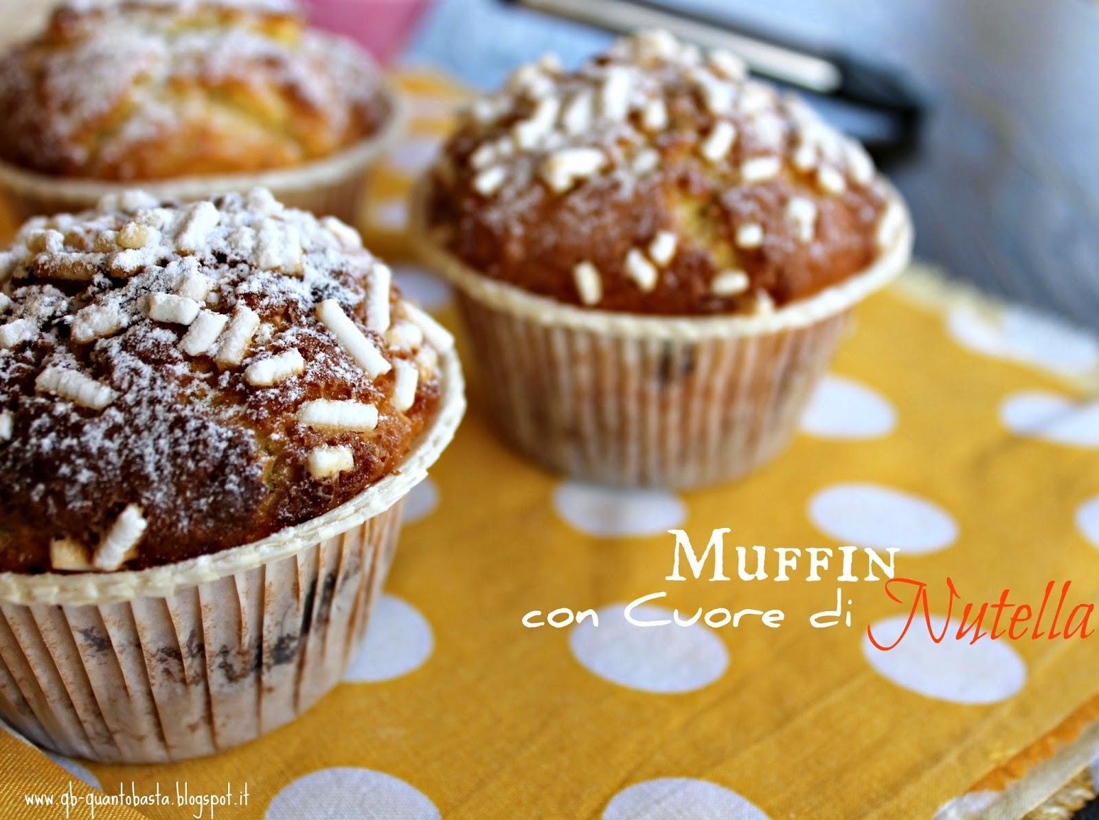 Q.b. - Quanto Basta.: Muffin con cuore di Nutella