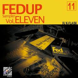 DJ K-Flash「FEDUP Sampler vol.11」