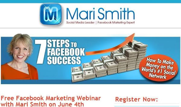 Mari Smith 7 Steps to Facebook Success: How To Make Money on the World's #1 Social Network