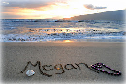 In memory of Megan Olivia