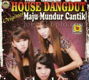House Dangdut Maju Mundur Cantik 2015