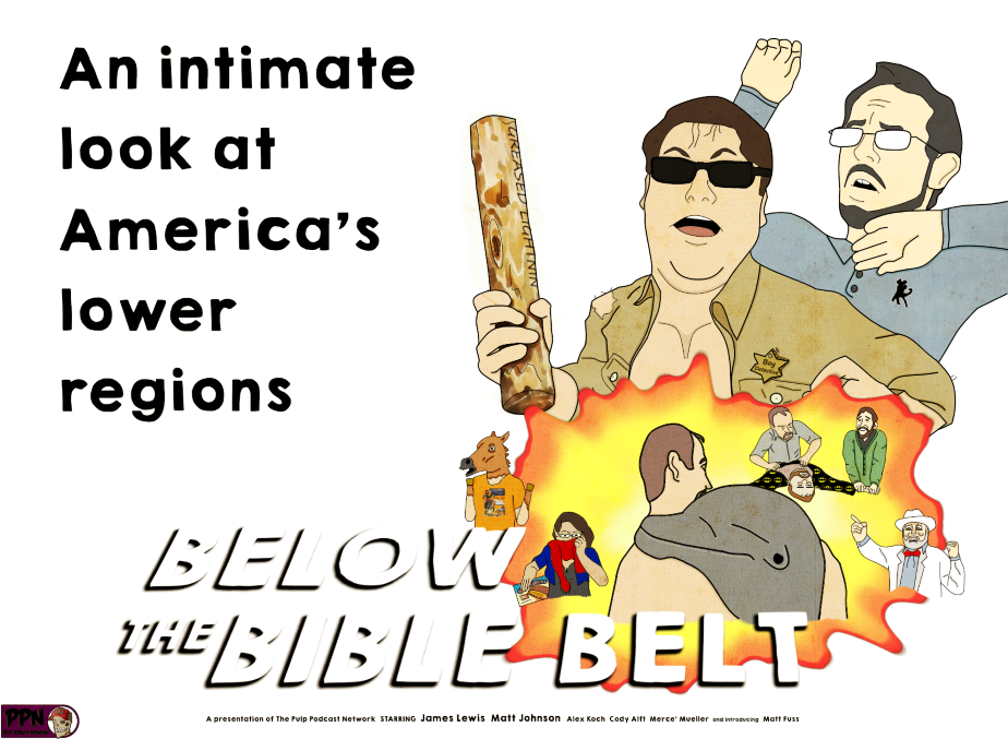 Below The Bible Belt Podcast | An Intimate Look At America's Lower Regions!