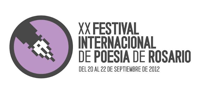 XX FESTIVAL INTERNACIONAL DE POESÍA DE ROSARIO 2012