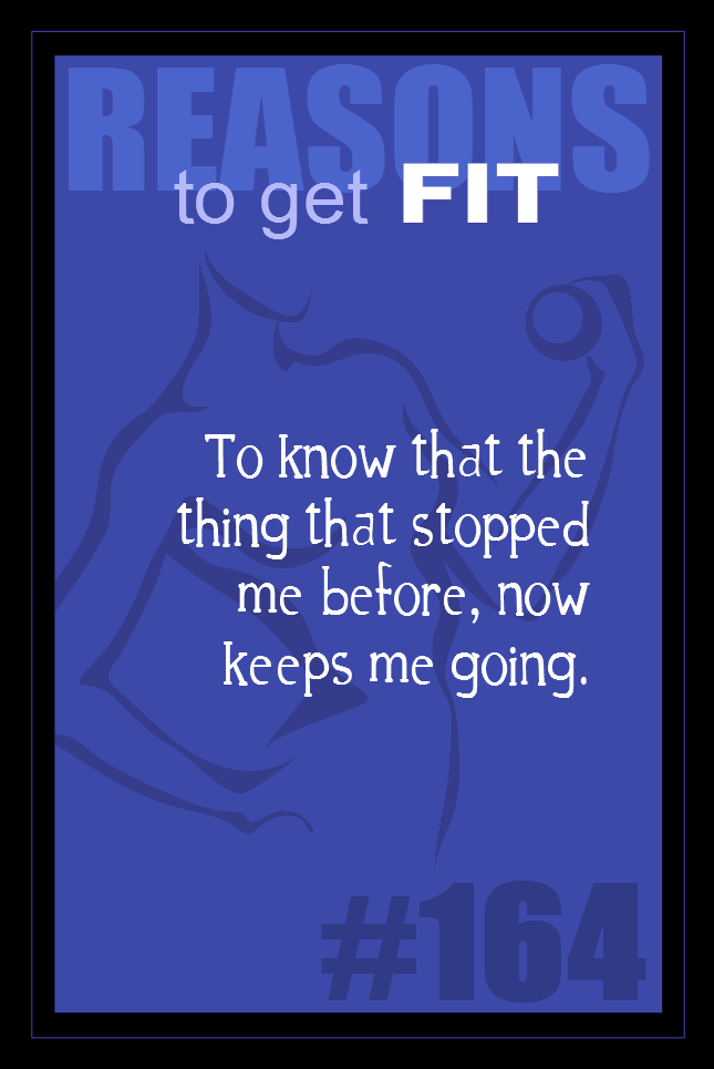365 Reasons to Get Fit #164