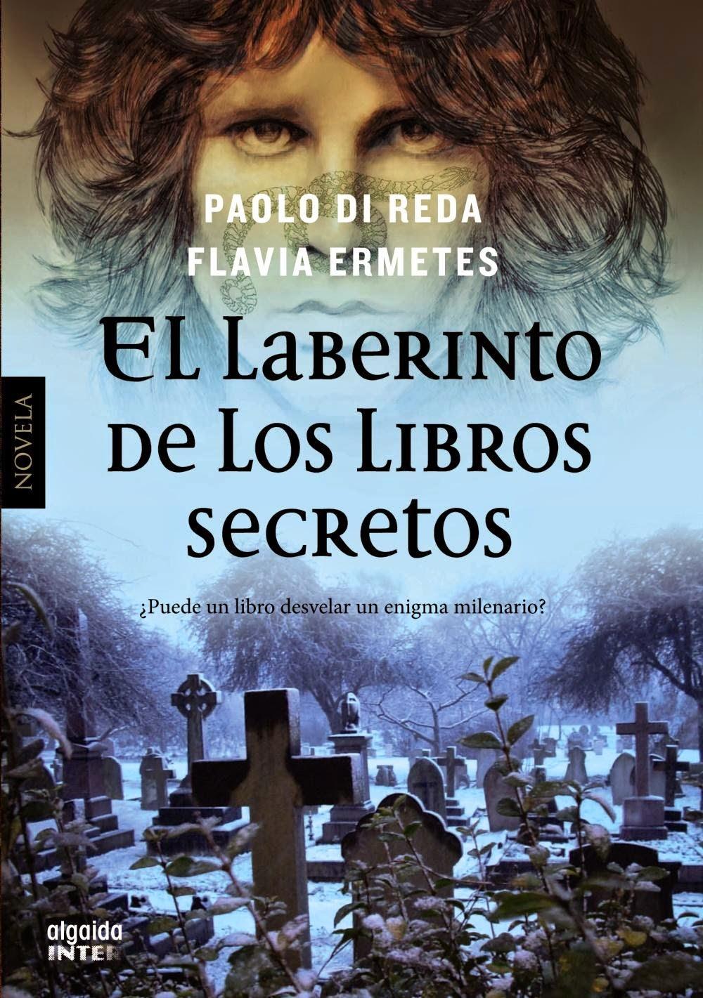 El laberinto de los libros secretos de Paolo Di Reda y Flavia Ermetes