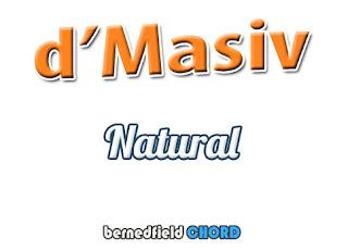 Lirik dan Chord(Kunci Gitar) D'Masiv ~ Natural
