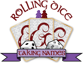 Rollling Dice & Taking Names