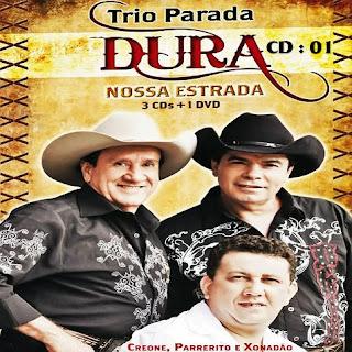 frente Baixar Box Trio Parada Dura   Nossa Estrada ( 3 CDS )