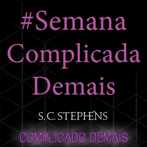 #SemanaComplicadaDemais