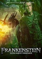 Filme Frankenstein Entre Anjos e Demonios