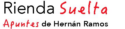 Rienda Suelta - Apuntes de Hernán Ramos