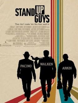 Kẻ Chống Đối - Stand Up Guys (2012) Poster