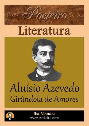 Aluísio Azevedo - Girandola de Amores - Iba Mendes