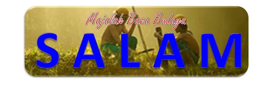 MAJALAH BACA BUDAYA SALAM