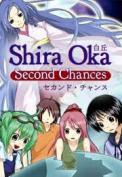 Shira Oka Second Chances v1.1.6 full-THETA
