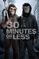 30 Minutos ou Menos, de Ruben Fleischer