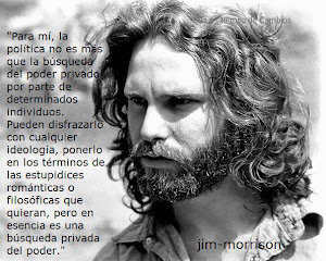 "REFLEXIÓN DE JIM MORRINSON (LIDER DEL GRUPO MUSICAL ""THE DOORS"""