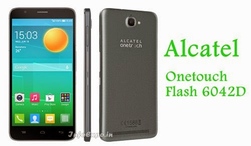 Alcatel Onetouch Flash 6042D: 5.5 inch,1.4 GHz Octa Core Android Phone Specs, Price