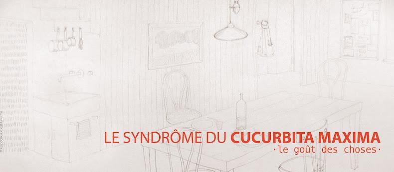 Le syndrome du Cucurbita Maxima