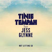 TINIE TEMPAH FT. JESS GLYNNE : NOT LETTING GO
