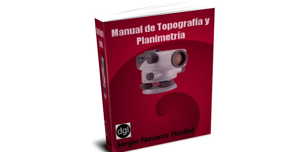 Ingenieria civil manual de topograf a y planimetr a for Manual de diseno y construccion de albercas pdf