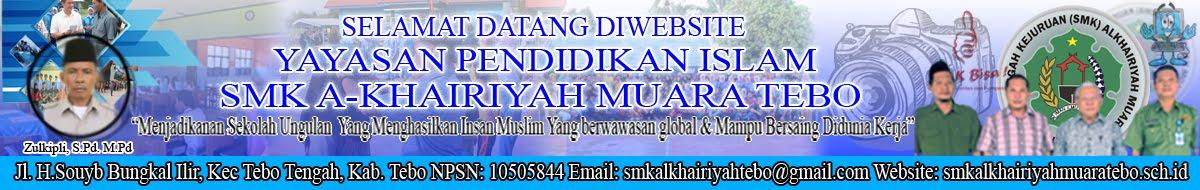 PORTAL WEBSITE SMK AL-KHAIRIYAH MUARA TEBO