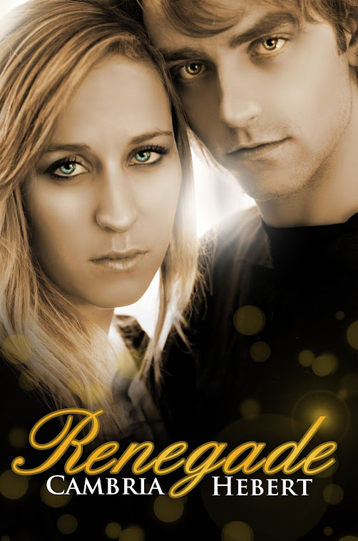 Renegade by Cambria Hebert