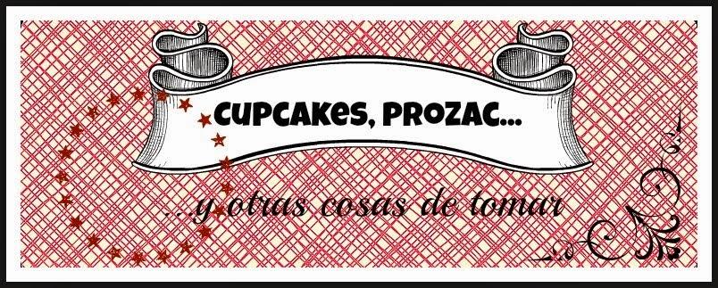 Cupcakes, prozac y otras cosas de tomar