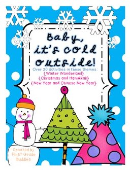 http://www.teacherspayteachers.com/Product/Baby-Its-Cold-Outside-Over-30-Winter-Language-Arts-and-Math-Activities-961724