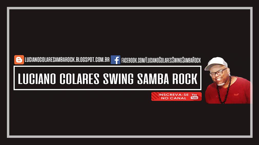 Luciano Colares Swing Samba Rock