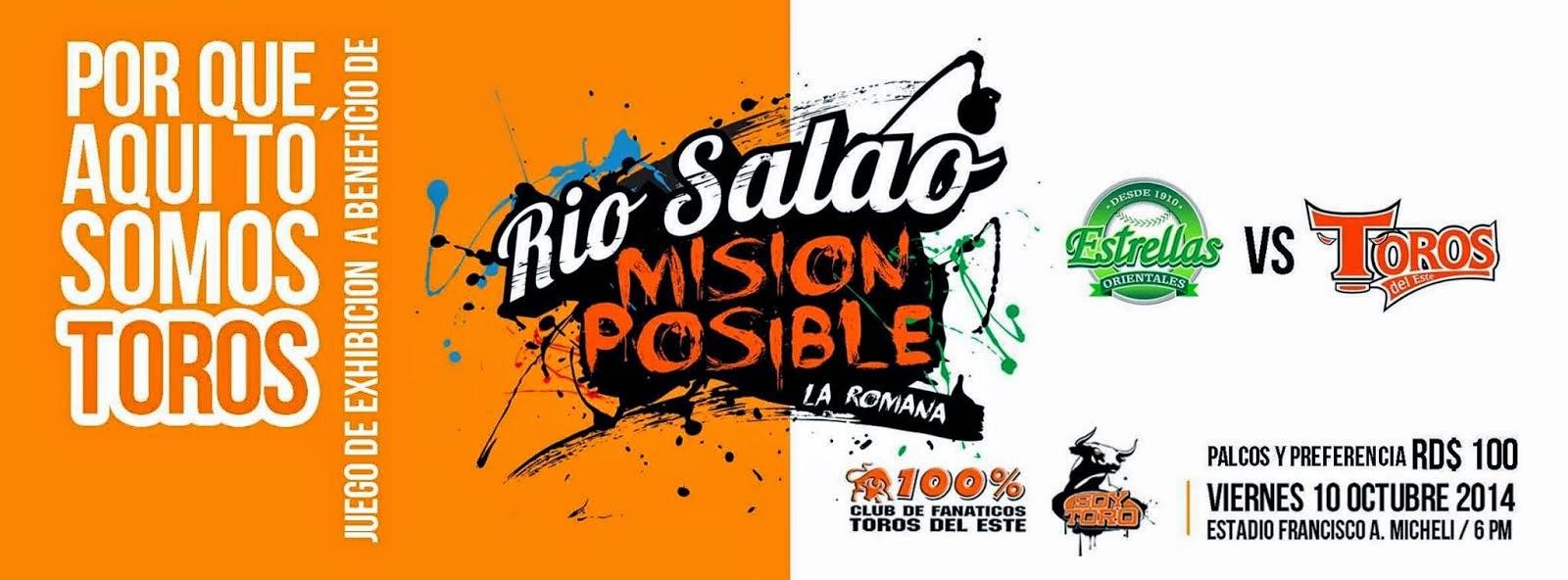 Río Salao Misión Posible: Toros Vs Estrellas
