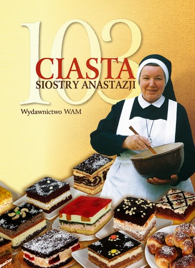 """103 ciasta Siostry Anastazji"" Anastazja Pustelnik"