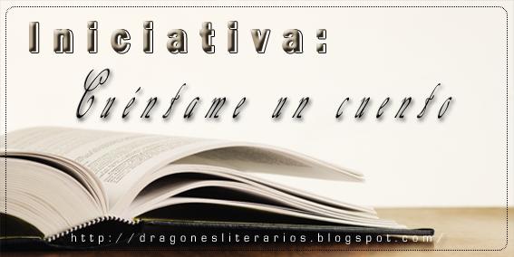 http://dragonesliterarios.blogspot.com/2015/05/cuentame-un-cuento-en-junio.html