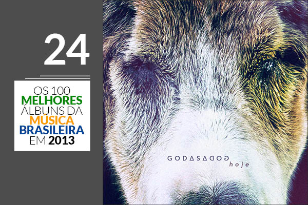 Godasadog - Hoje