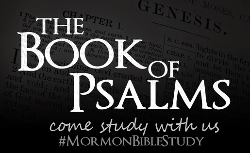 Mormon Bible Study: The Book of Psalms