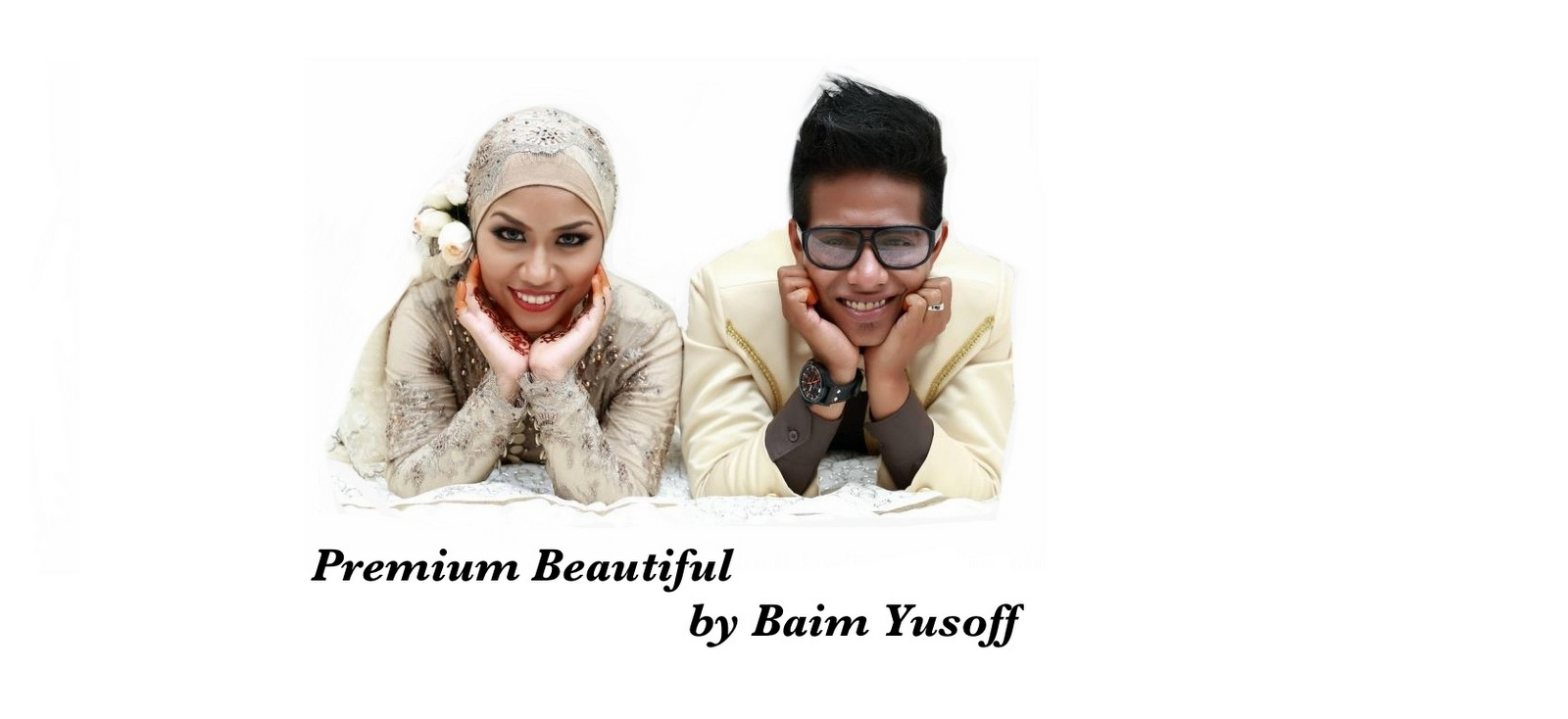 PREMIUM BEAUTIFUL by BAIM YUSOFF
