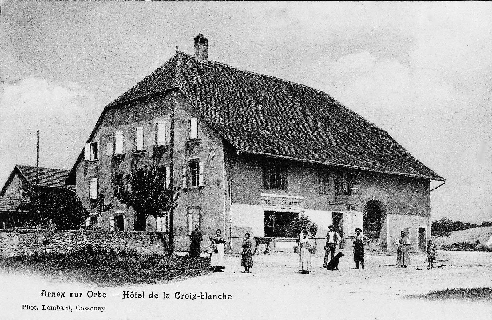 Histoire et histoires d 39 arnex sur orbe de la croix for Auberge de la maison blanche