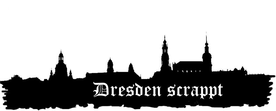 """""""Dresden scrappt"""""""