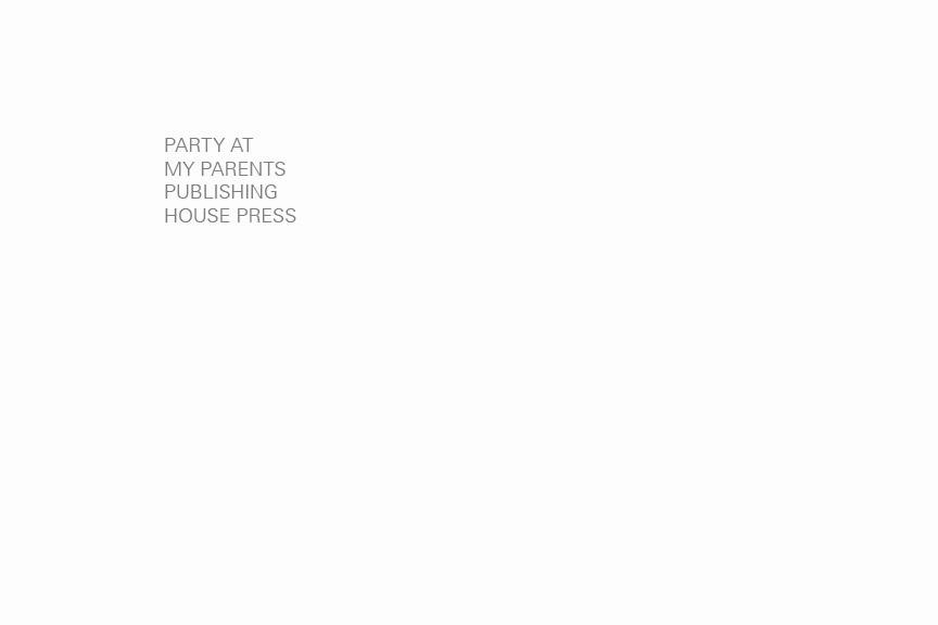 partyatmyparentspublishinghousepressmpls