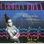 Carolyn Foxx – Runnin' Away / We're Alone Now 1987