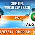 Kèo thơm cá dộ World Cup 2014 : Đức vs Algeria 03h00 01/07