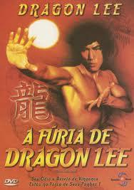 Filme A Furia de Dragon Lee   Dublado