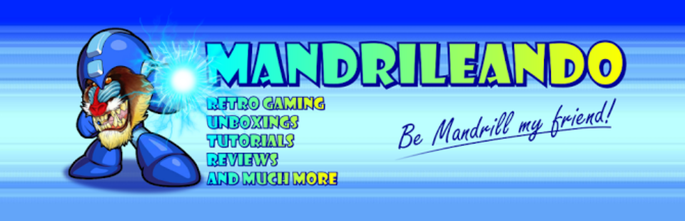 MANDRILEANDO: Retrogaming, Unboxings, Reviews, Tutorials and much more!