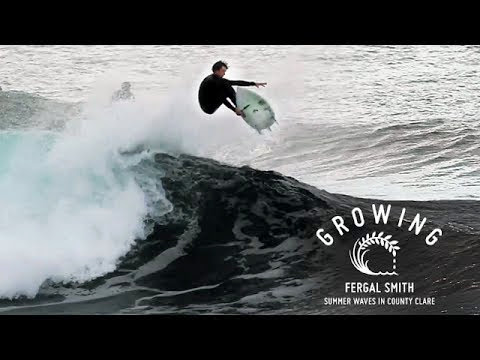 Fergal Smith - Summer Waves in County Clare Growing - Episode 9