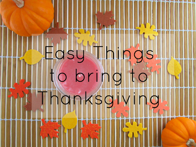 Easy Things to Bring to Thanksgiving