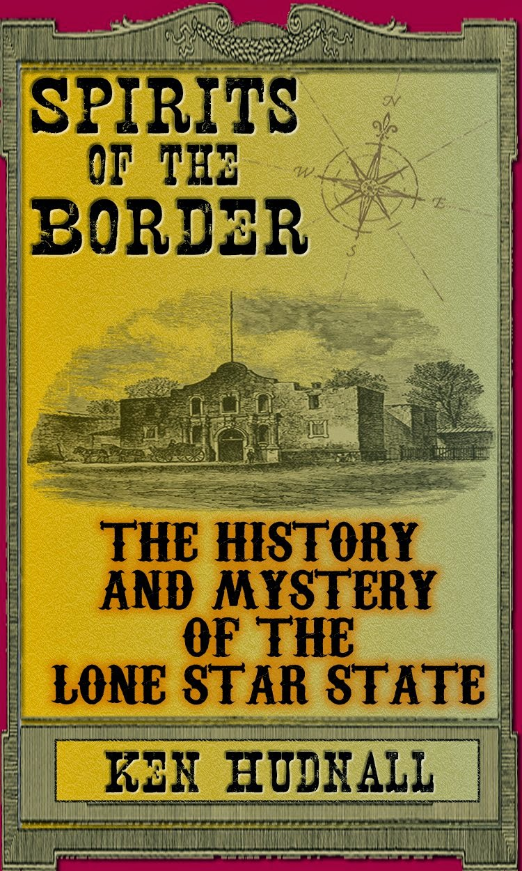 The History and Mystery of the Lone Star State by Ken Hudnall