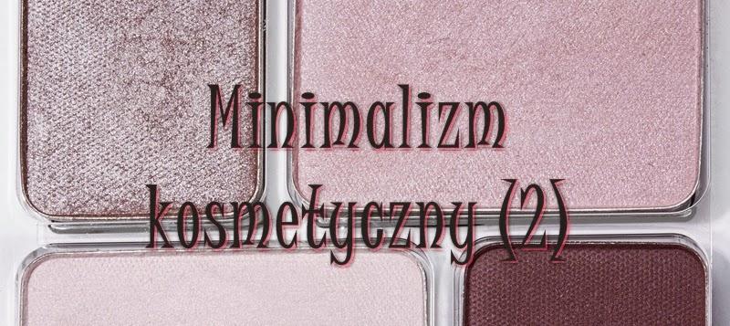 Minimalizm kosmetyczny – 3 zasady utrzymania porządku