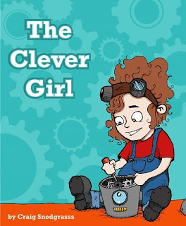 clever girl, snodgrass, stem girls, get girls interested in science, robot picture book